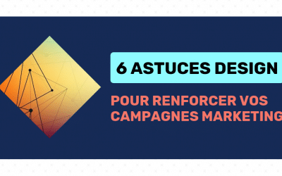 Astuces design campagnes marketing