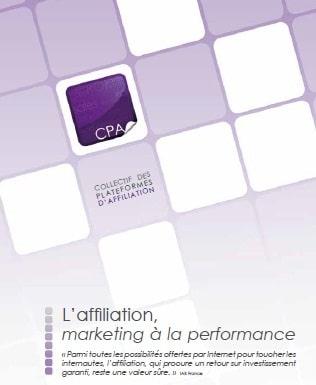 Le CPA publie 'Affiliation, marketing à la performance'