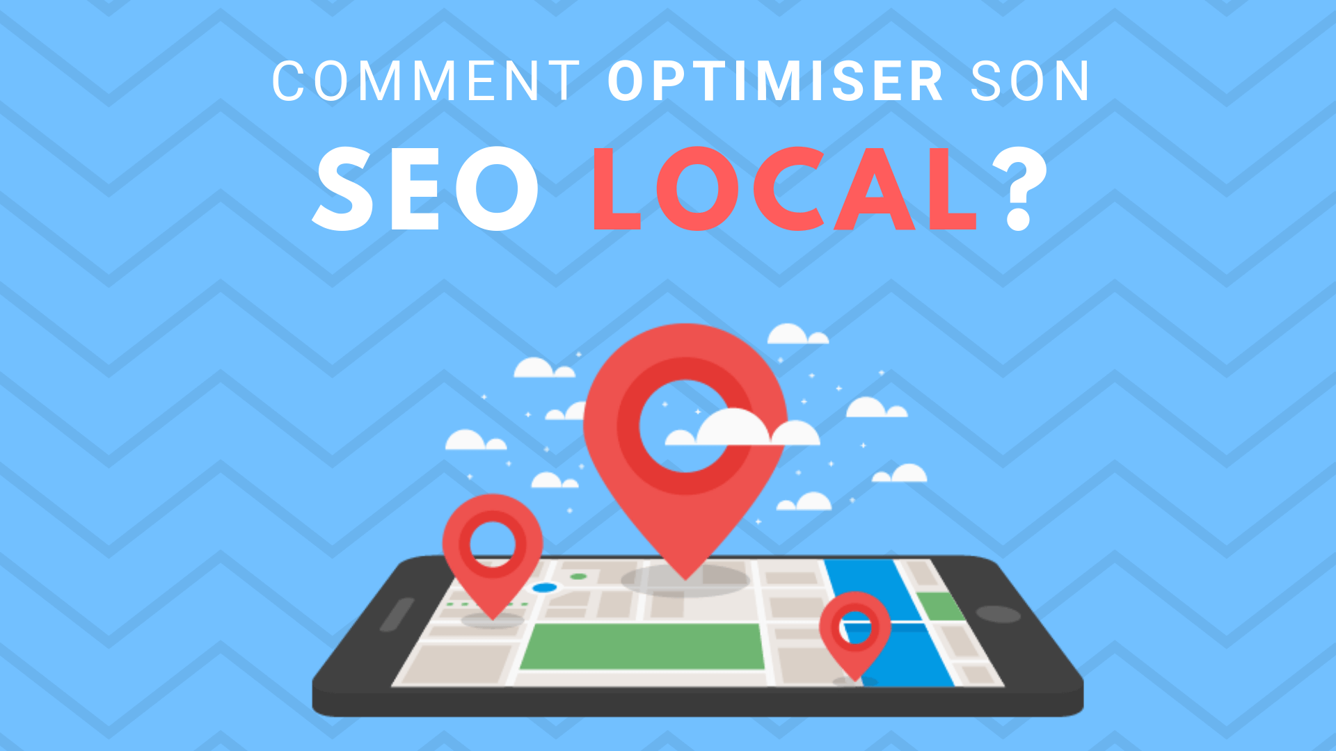 Comment optimiser son référencement local