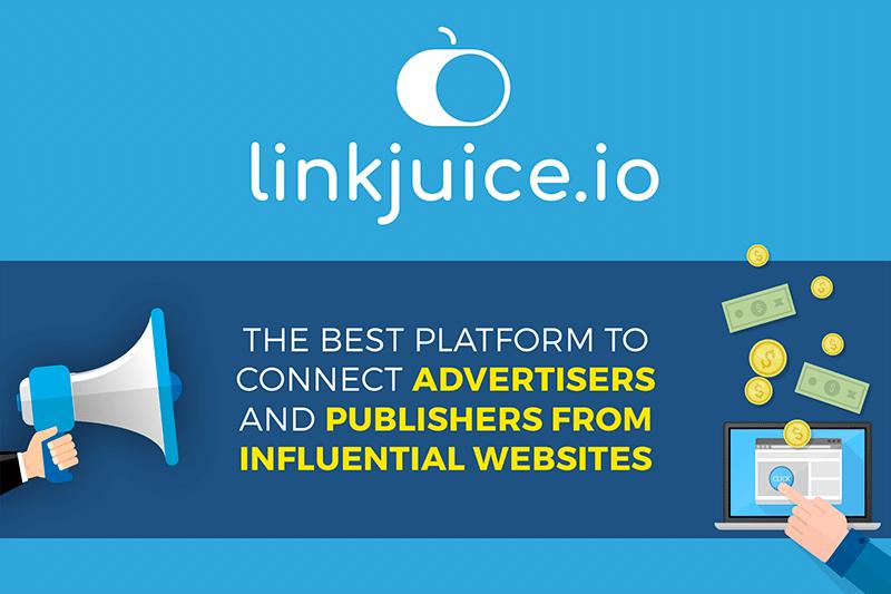 LinkJuice.io se met au service des annonceurs et des éditeurs de sites influents
