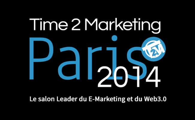 Time 2 Marketing Paris 2014, 5èm Edition
