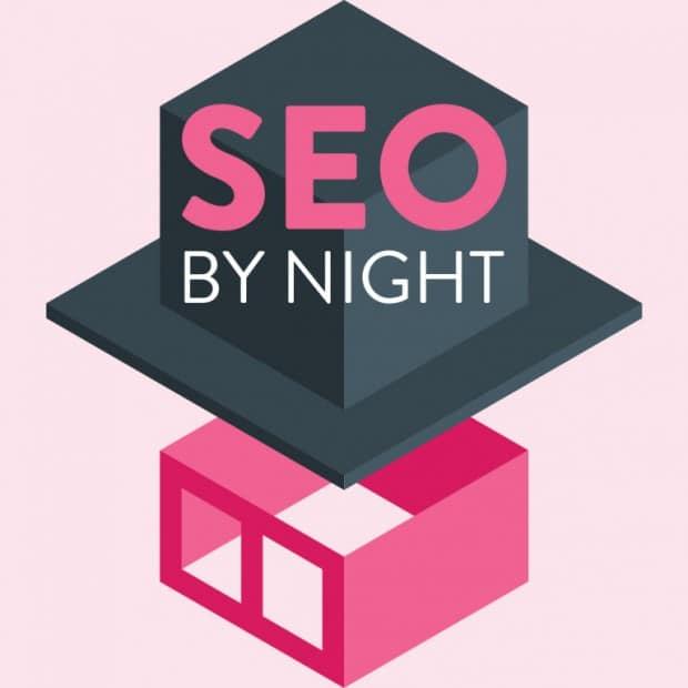 SEO By Night 2017 Conférences et ateliers SEO