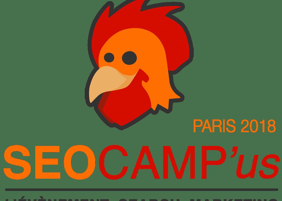 SEO CAMP'us Paris 2018 : le rendez vous des SEO